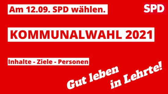 Kommunalwahl 2021 - SPD wählen in Lehrte