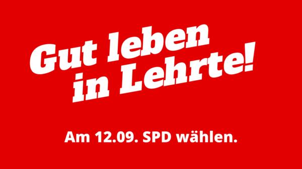 Gut Leben in Lehrte ... dank SPD Lehrte